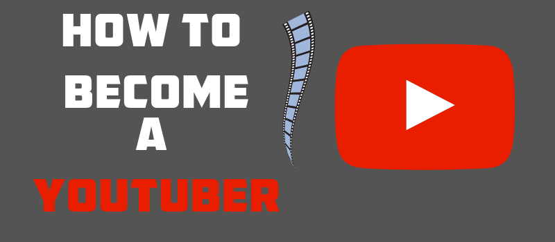 How to Become a YouTuber Blogpost Header