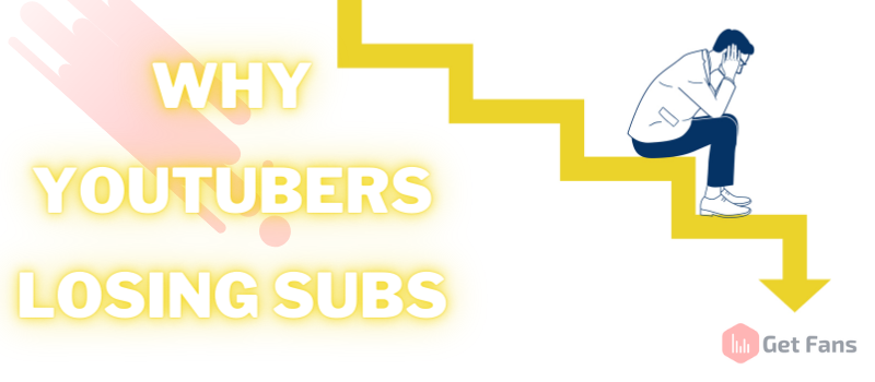 Why You're Losing Subscribers On YouTube: 8 Main Reasons