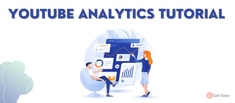 YouTube Analytics tutorial