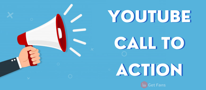 YouTube Call To Action: Full Guide With Examples