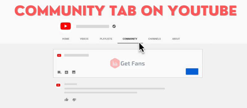Use YouTube's Community Tab To Grow Your Channel in 2021