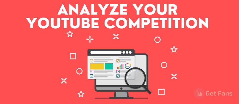 YouTube Competitor Analysis: How To Analyze Competition On YouTube